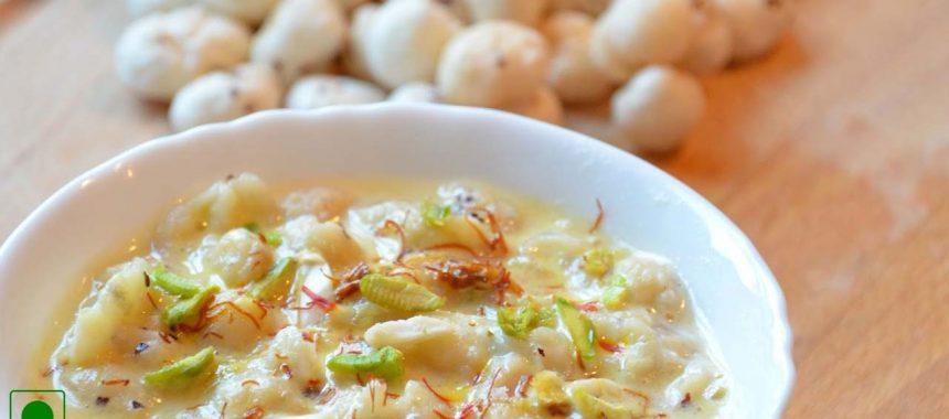 Makhane Ki Kheer Recipe